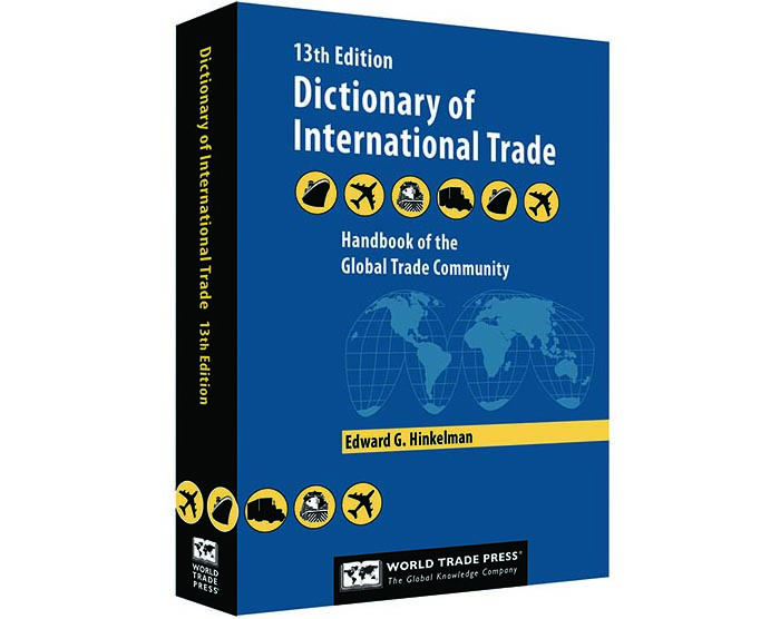 Dictionary of International Trade 13th Edition