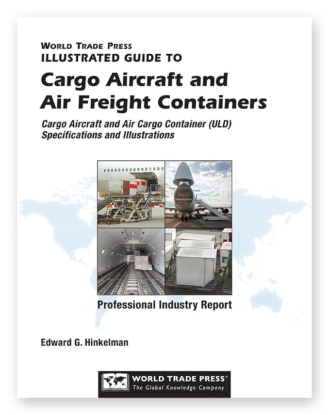 Cargo Aircraft and Air Freight Containers (ULDs)