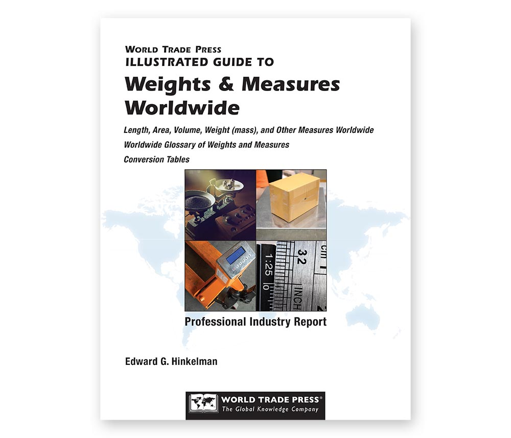 Guide to Weights and Measures Worldwide